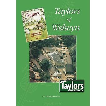 Taylors of Welwyn by Hawker & Robert