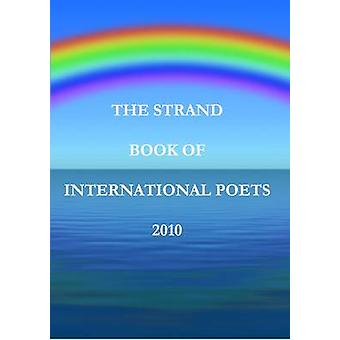 The Strand Book of International Poets 2010 by Hanif & Imran
