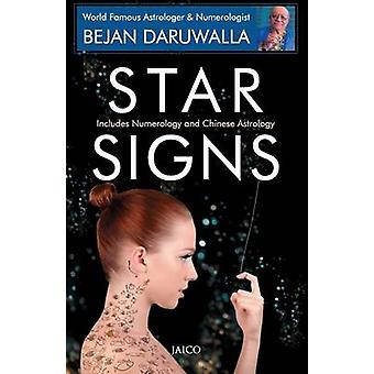 Star Signs Includes Numerology  Chinese Astrology by Daruwala & Bejan