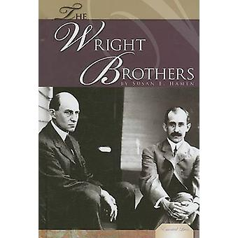 The Wright Brothers by Susan E. Hamen - 9781599288468 Book