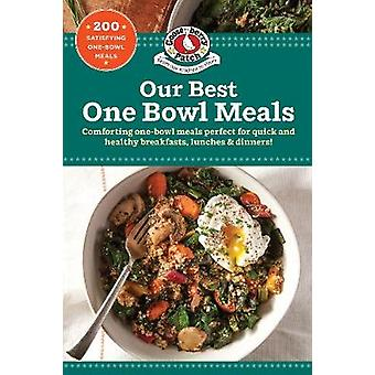 Our Best One Bowl Meals by Gooseberry Patch - 9781620933282 Book