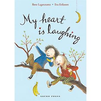 My Heart is Laughing by Rose Lagercrantz - Eva Eriksson - 97818775795