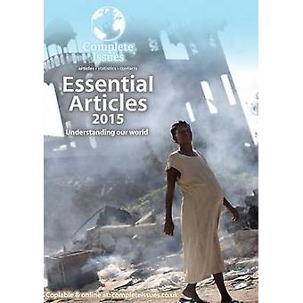 Essential Articles 2015 - The Articles You Need on the Issues That Mat