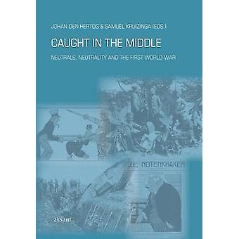 Caught in the Middle - Neutrals - Neutrality and the First World War b