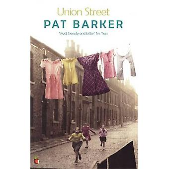 Union Street by Pat Barker - 9780860682837 Book
