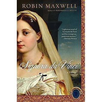 Signora DA Vinci by Robin Maxwell - 9780451225801 Book