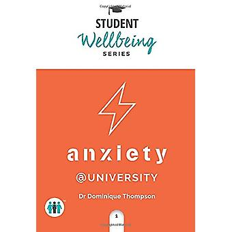 Anxiety at University by Dominique Thompson - 9781789560565 Book