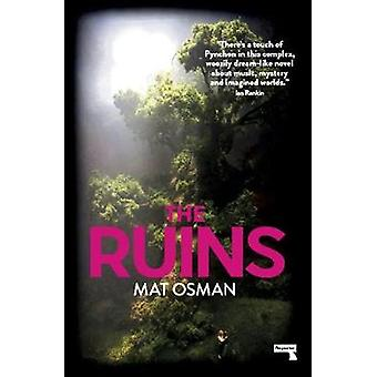 The Ruins by Mat Osman - 9781912248674 Book