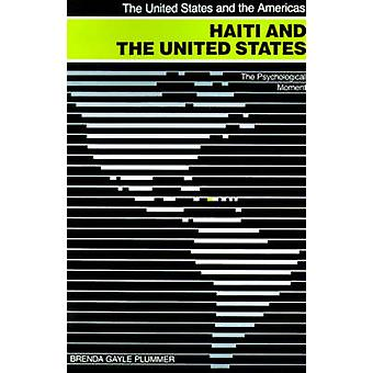 Haiti and the United States - The Psychological Moment by Brenda Gayle