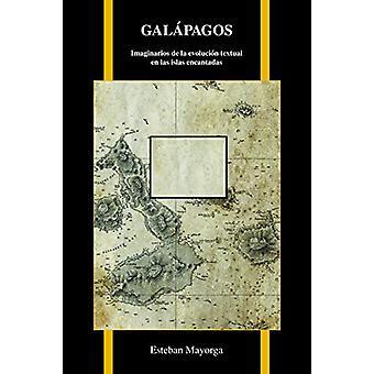 Galapagos Origin - Imaginarios de la evolucion textual en las islas en