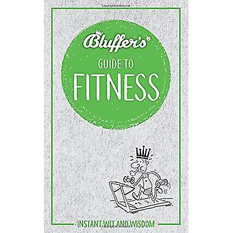 Bluffer's Guide to Fitness - Instant wit and wisdom by Chris Carra - 9