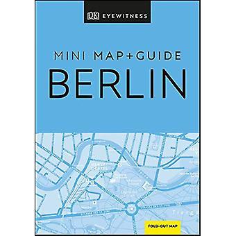 DK Eyewitness Berlin Mini Map and Guide by DK Eyewitness - 9780241397
