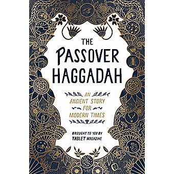 The Passover Haggadah - An Ancient Story for Modern Times by Alana New