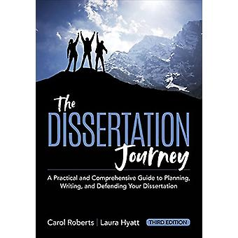 The Dissertation Journey - A Practical and Comprehensive Guide to Plan
