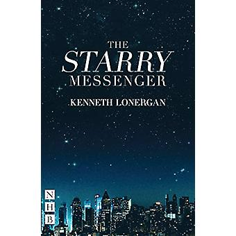 The Starry Messenger by Kenneth Lonergan - 9781848428768 Book