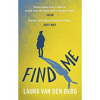 Find Me by Berg & Laura van den