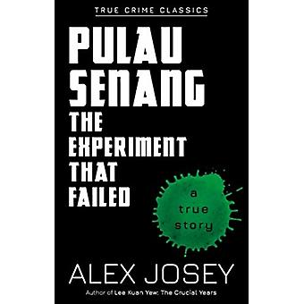 Pulau Senang The Experiment that Failed by Josey & Alex