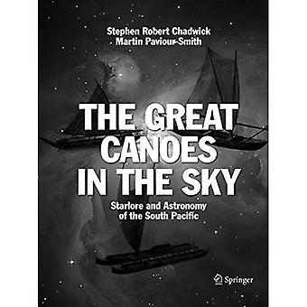 The Great Canoes in the Sky: Starlore and Astronomy� of the South Pacific