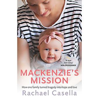 Mackenzies Mission by Casella & Rachael