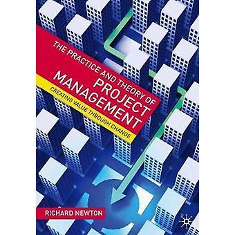 الممارسة ونظرية إدارة المشاريع -- خلق قيمة من خلال