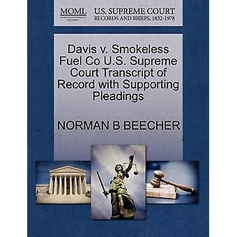 Davis V. Smokeless Fuel Co U.S. Supreme Court Transcript of Record wi