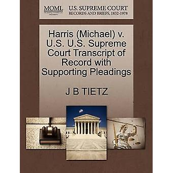 Harris (Michael) V. U.S. U.S. Supreme Court Transcript of Record with