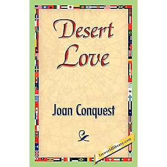 Desert Love by Joan Conquest - 9781421842820 Book