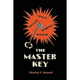 The Master Key System [Abridged Edition] by Charles F Haanel - 978161