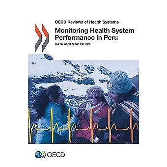 Monitoring health system performance in Peru - data and statistics by
