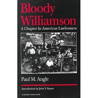 Bloody Williamson par Paul McClelland Angle