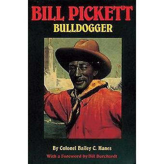 Bill Pickett door Bailey C. Hanes