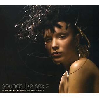 Paul & pris - ljud som Sex 2 - efter midnatt Music [CD] USA import
