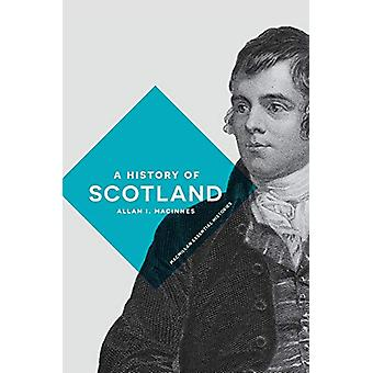 Allan I. MacInnesin Skotlannin historia - 9780333671481 Kirja
