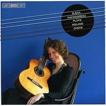 R. Dyens - Elena Papandreou Plays Ronad Dyens [CD] USA import