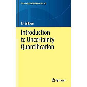 Inleiding tot onzekerheid kwantificatie door T J Sullivan