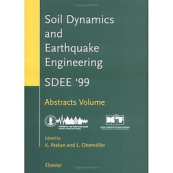 Ninth International Conference on Soil Dynamics and Earthquake Engineering: Sdee'99, Bergen, Norway, August 9-12, 1999: Abstracts Volume