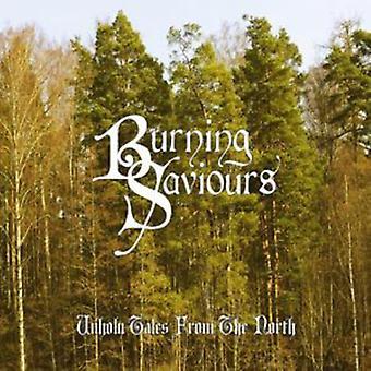 Burning Saviours - Unholy Tales From the North [CD] USA import