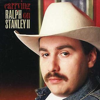 Ralph II Stanley - Carrying on [CD] USA import