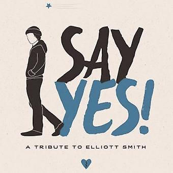 Divers artiste - Say Yes ! : A Tribute to import USA Elliott Smith [CD]