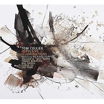 Tom Collier - Impulsive Illuminations [CD] USA import