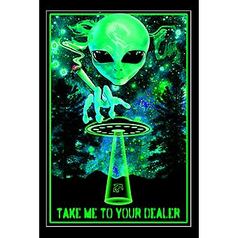Take Me To Your Dealer Blacklight Poster Print