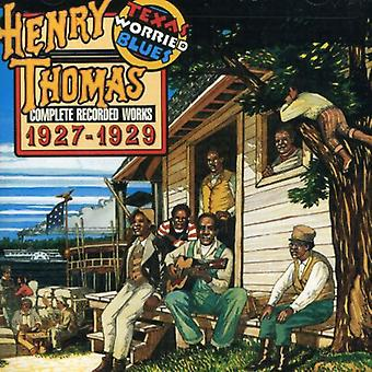 Henry Thomas - Texas Worried Blues-Complete R [CD] USA import