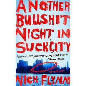 Otra chorrada noche en la ciudad de chupar (principal) por Nick Flynn - 9780571214