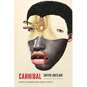 Cannibal by Safiya Sinclair - 9780803290631 Book