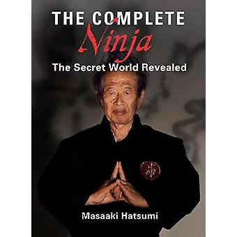 The Complete Ninja - The Secret World Revealed by Masaaki Hatsumi - 97
