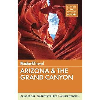 Fodor's Arizona & Grand Canyon von Fodor's Travel Guides - 9781640