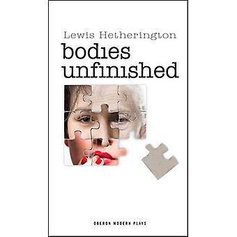 Körper durch Lewis Hetherington - 9781849431293 Buch unvollendet