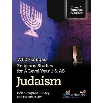 WJEC/Eduqas Religious Studies for A Level Year 1 & AS  - Judaism by H
