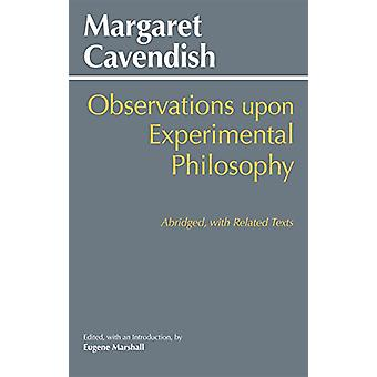 Observations Upon Experimental Philosophy - Abridged with Related Text