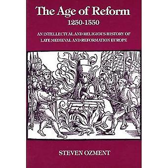 L'età della riforma, 1250-1550: una storia intellettuale e religiosa del tardo medievale e riforma Europa